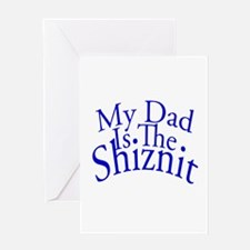 My Dad Is The Shiznit Greeting Card