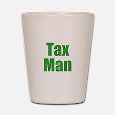 Tax Man Shot Glass