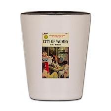 City of Women Shot Glass