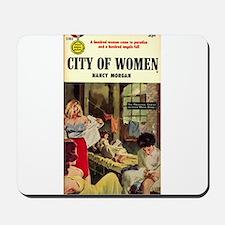 City of Women Mousepad