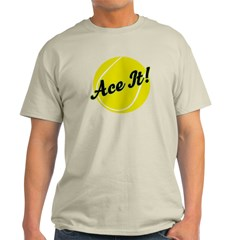 Ace It Tennis Player Gift T-Shirt