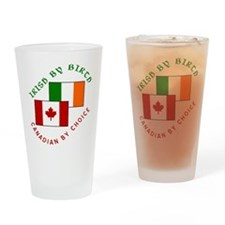 Irish Birth Canadian Choice Drinking Glass