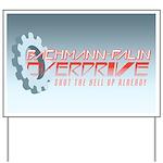 Bachmann-Palin Overdrive Yard Sign