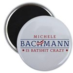 "Batshit Crazy Bachmann 2.25"" Magnet (100 pack)"