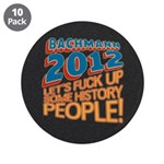"Fuck Up History 3.5"" Button (10 pack)"