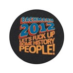 "Fuck Up History 3.5"" Button"