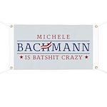 Batshit Crazy Bachmann Banner