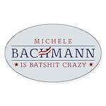 Batshit Crazy Bachmann Sticker (Oval 50 pk)