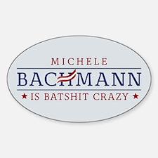 Batshit Crazy Bachmann Decal