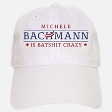 Batshit Crazy Bachmann Baseball Baseball Cap