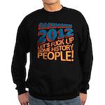 Fuck Up History Sweatshirt (dark)