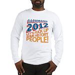 Fuck Up History Long Sleeve T-Shirt