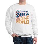 Fuck Up History Sweatshirt