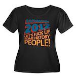 Fuck Up History Women's Plus Size Scoop Neck Dark