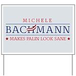 Bachmann Sanity Yard Sign