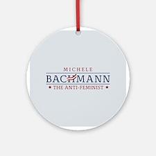 Bachmann Anti-Feminist Ornament (Round)