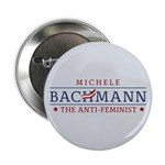 "Bachmann Anti-Feminist 2.25"" Button"