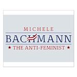 Bachmann Anti-Feminist Small Poster