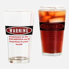 Warning II Drinking Glass