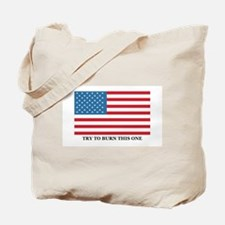 TRY TO BURN THIS ONE Tote Bag