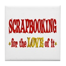 Scrapbooking Love Tile Coaster