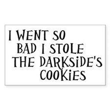 I Stole the Darkside's Cookies Decal