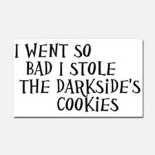I Stole the Darkside's Cookies Car Magnet 20 x 12