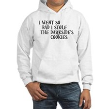 I Stole the Darkside's Cookies Hoodie