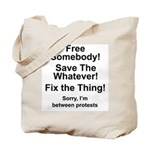 Professional protestors Tote Bag
