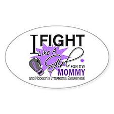 Fight Like A Girl For My Hodgkin's Lymphoma Sticke