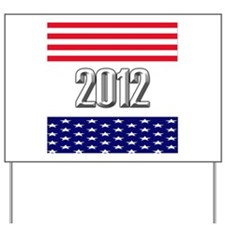 Presidential 2012 stars Yard Sign