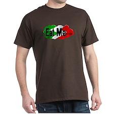Eat ME xican T-Shirt