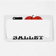 I love Ballet License Plate Holder