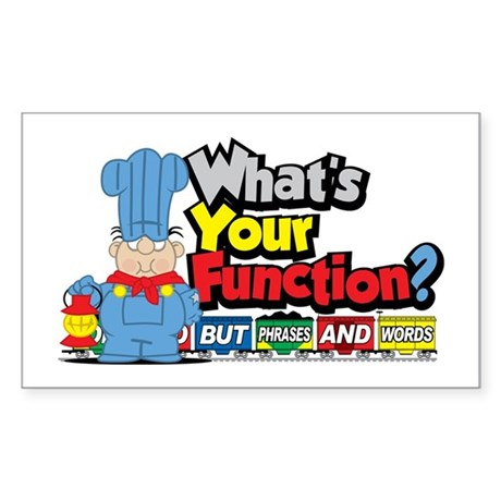 What's Your Function? Sticker (Rectangle)