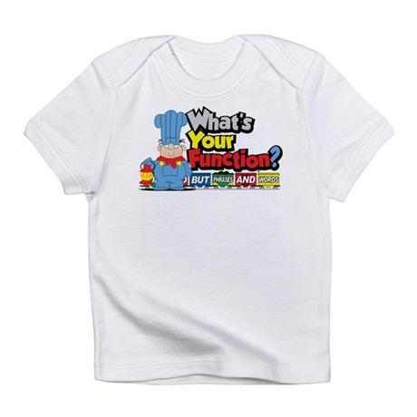 What's Your Function? Infant T-Shirt