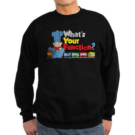 What's Your Function? Sweatshirt (dark)