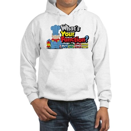What's Your Function? Hooded Sweatshirt