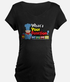 What's Your Function? T-Shirt