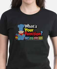 What's Your Function? Tee