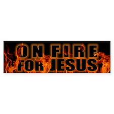 On Fire For Jesus Bumper Sticker