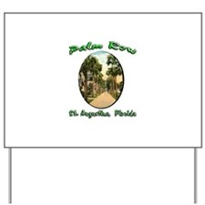 Palm Row Yard Sign