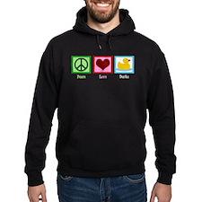 Peace Love Ducks Hoodie