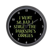 I Stole the Darkside's Cookies Wall Clock