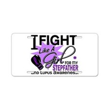 Fight Like A Girl For My Lupus Aluminum License Pl