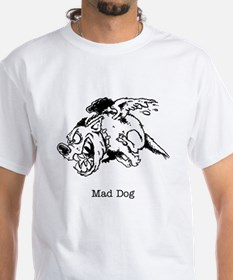 Mad Dog Shirt