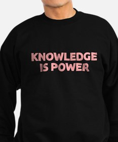 Knowledge Is Power Sweatshirt (dark)
