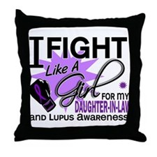 Fight Like A Girl For My Lupus Throw Pillow