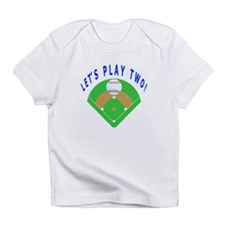 Let's Play Two Baseball Infant T-Shirt
