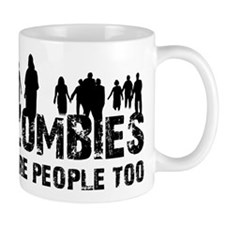 Zombies are people too Mug