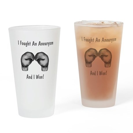 I Fought An Aneurysm Drinking Glass